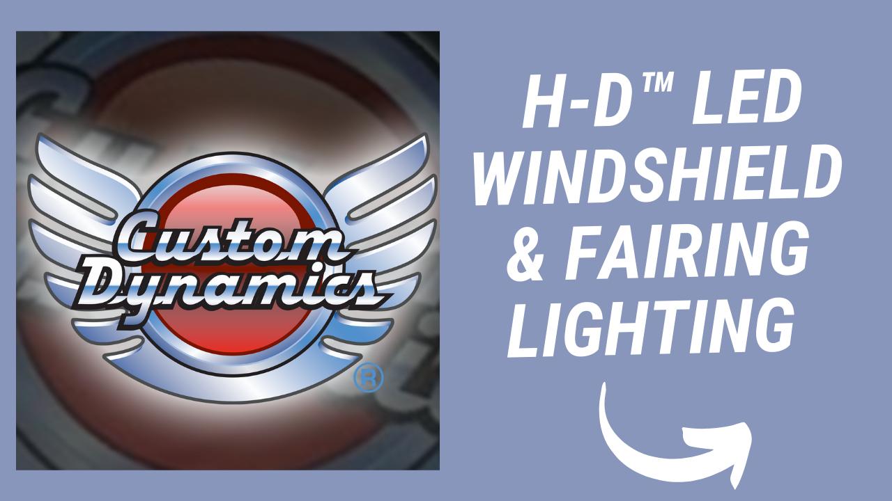 H-D™ LED WINDSHIELD & FAIRING LIGHTING